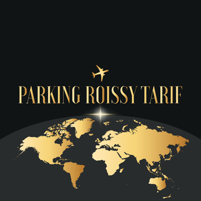 Parking Roissy Tarif low cost aéroport Paris Charles de Gaulle-Roissy Airport